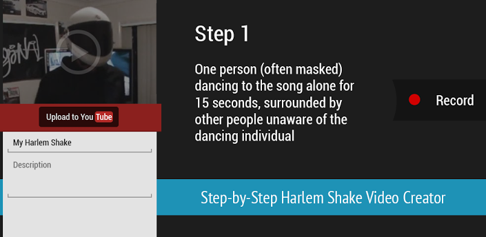 Make your own Harlem Shake video.
